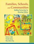 Families, Schools, and Communities: Building Partnerships for Educating Children, Enhanced P...