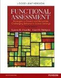 Functional Assessment: Strategies to Prevent and Remediate Challenging Behavior in School Se...