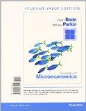 Foundations of Microeconomics, Student Value Edition Plus NEW MyEconLab with Pearson eText -...