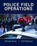 Police Field Operations : Theory Meets Practice
