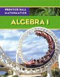 PRENTICE HALL MATH ALGEBRA 1 STUDENT EDITION