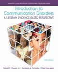 Introduction to Communication Disorders : A Lifespan Evidence-Based Perspective, Pearson ETe...