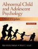Abnormal Child and Adolescent Psychology with DSM-V Updates Plus NEW MySearchLab with Pearso...