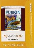 MySpanishLab with Pearson eText -- Access Card -- for Fusion (one semester access) (2nd Edit...