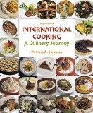 International Cooking: A Culinary Journey (3rd Edition)