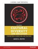 Cultural Diversity and Education: Foundations, Curriculum, and Teaching, Pearson eText with ...