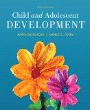 Child and Adolescent Development, Loose-Leaf Version with Enhanced Pearson eText -- Access C...