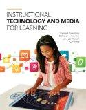 Instructional Technology and Media for Learning, Loose-Leaf Version with Enhanced Pearson eT...
