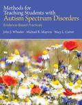 Methods for Teaching Students with Autism Spectrum Disorders: Evidence-Based Practices, Pear...