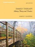 Family Therapy: History, Theory, and Practice with Enhanced Pearson eText -- Access Card Pac...