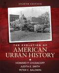 The Evolution of American Urban History (8th Edition)