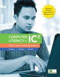 Computer Literacy for IC3, Unit 2: Using Productivity Software, Update to Office 2013 & Wind...