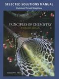 Selected Solution Manual for Principles of Chemistry : A Molecular Approach