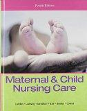 Maternal & Child Nursing Care Plus MyNursingLab with Pearson eText -- Access Card Package (4...