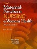 Olds' Maternal-Newborn Nursing & Women's Health Across the Lifespan Plus MyNursingLab with P...