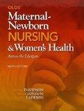 Olds' Maternal-Newborn Nursing & Women's Health Across the Lifespan Plus MyNursingLab with P...