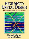 High Speed Digital Design: A Handbook of Black Magic