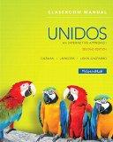 Unidos Classroom Manual: An Interactive Approach (2nd Edition)