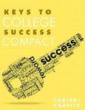 Keys to College Success Compact Plus NEW MyStudentSuccessLab with Pearson eText -- Access Ca...