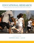 Educational Research : Competencies for Analysis and Applications, Enhanced Pearson EText --...