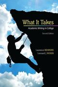 What it Takes: Academic Writing in College Plus MyWritingLab -- Access Card Package (2nd Edi...