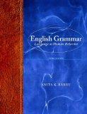 English Grammar: Language as Human Behavior Plus MyWritingLab with eText -- Access Card Pack...