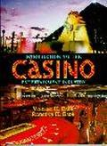 Introduction to the Casino Entertainment Industry