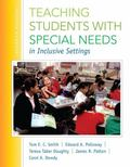 Teaching Students with Special Needs in Inclusive Settings, Enhanced Pearson eText -- Access...