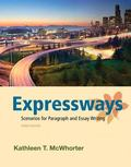 Expressways: Scenarios for Paragraph and Essay Writing Plus MyWritingLab with eText -- Acces...