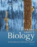 Thinking About Biology: An Introductory Laboratory Manual
