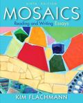 Mosaics: Reading and Writing Essays Plus MyWritingLab with Pearson eText -- Access Card Pack...