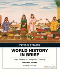 World History in Brief: Major Patterns of Change and Continuity, Combined Volume (8th Edition)