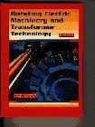 Rotating Electric Machinery and Transformer Technology (4th Edition)