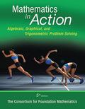 Mathematics in Action : Algebraic, Graphical, and Trigonometric Problem Solving Plus NEW MyM...