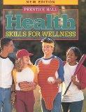 Health: Skills for Wellness
