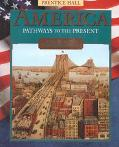 America Pathways to the Present  America in the Twentieth Century