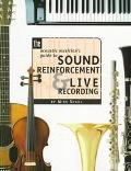 Acoustic Musician's Guide to Sound Reinforcement & Live Recording