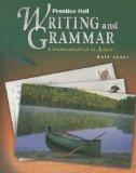 Prentice Hall Writing and Grammar: Communication in Action (Gold, Grade 9; Student Edition)