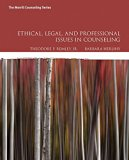 Ethical, Legal, and Professional Issues in Counseling, with Enhanced Pearson eText -- Access...