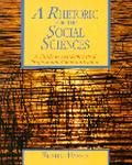 Rhetoric for the Social Sciences A Guide to Academic and Professional Communication