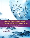 Understanding Global Conflict and Cooperation: An Introduction to Theory and History (10th E...