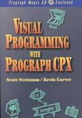 Visual Object-Oriented Programming with Prograph CPX - Scott B. Steinman - Paperback