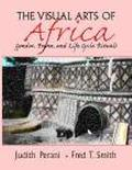 Visual Arts of Africa Gender, Power, and Life Cycle Rituals