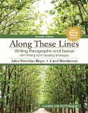 Along These Lines: Writing Paragraphs and Essays with Writing from Reading Strategies, MLA U...
