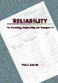 Reliability For Technology, Engineering, and Management
