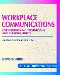 Workplace Communications for Engineering Technicians and Technologists An Oral Communication...
