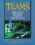 Teams Sturcture, Process, Culture, and Politics