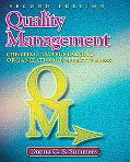 Quality Management: Creating and Sustaining Organizational Effectiveness