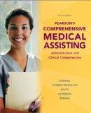 Pearson's Comprehensive Medical Assisting (2nd Edition)