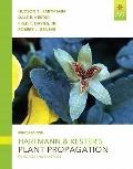Hartmann and Kester's Plant Propagation: Principles and Practices